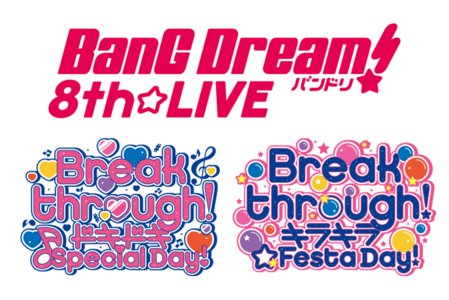 BanG Dream! 8th☆LIVE「Breakthrough!」キラキラ☆Festa Day!