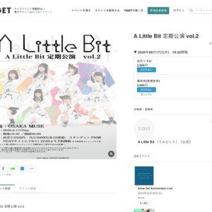 A Little Bit定期公演 vol.2