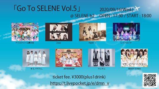 Go To SELENE Vol.5