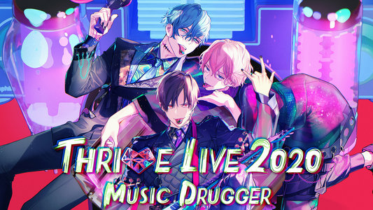 B-PROJECT THRIVE LIVE2020 -MUSIC DRUGGER-