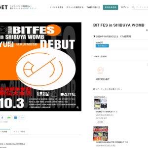 BIT FES in SHIBUYA WOMB