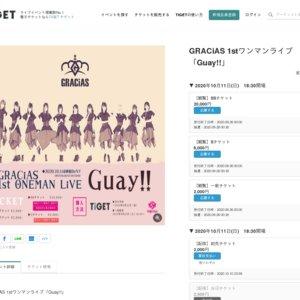 GRACiAS 1stワンマンライブ「Guay!!」