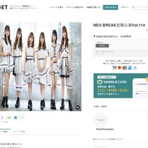 NEO BREAK定期公演Vol.114