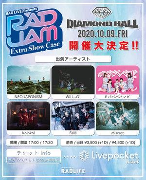 RAD JAM -Extra Show Case- 2020.10.9