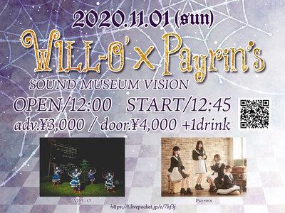 「WILL-O' × Payrin's」
