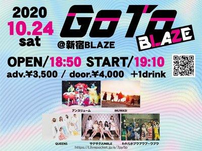 GoTo BLAZE (2020/10/24) 3部