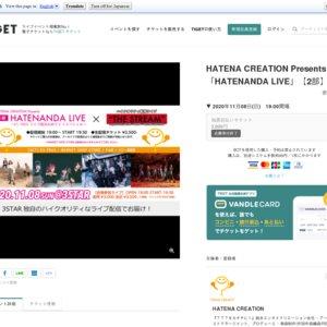 HATENA CREATION Presents 「HATENANDA LIVE」【2部】