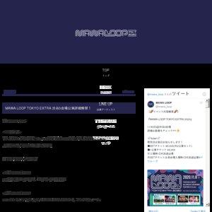 MAWA LOOP TOKYO EXTRA 2020【O-WEST 1部】