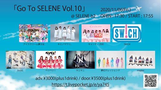 GoTo SELENE Vol.10
