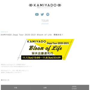 KAMIYADO Zepp Tour 2020-2021 Bloom of Life 神奈川公演