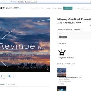 Milkyway×Day-Break Production共催「Revinue」Free