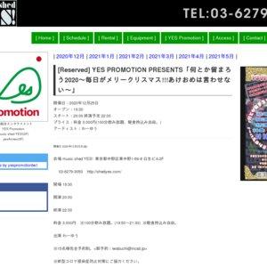 YES PROMOTION PRESENTS「何とか留まろう2020〜毎日がメリークリスマス!!!あけおめは言わせない〜」
