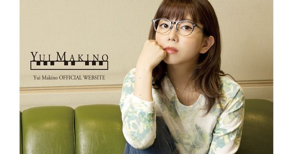 【延期】YUI MAKINO LIVE CONCERT FIVE6THREE7