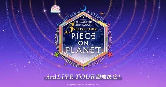 THE IDOLM@STER SHINY COLORS 3rdLIVE TOUR PIECE ON PLANET / TOKYO DAY1