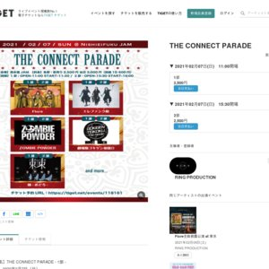 THE CONNECT PARADE(2021/2/7)- 1部 -
