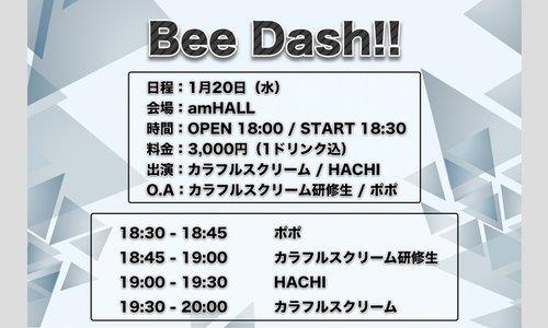 Bee Dash‼(2021/1/20)