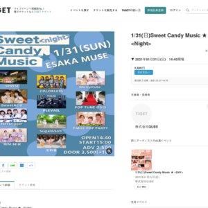 Sweet Candy Music ★ <Night>(2021/1/31)