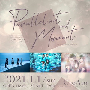 I'm Funny Fable. presents「 Parallel not. & Moment 」