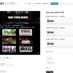 take your heart LIVE~2マン2マン2マン~2部