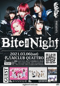 NightOwl Presents「Bite the Night」[NIGHT]