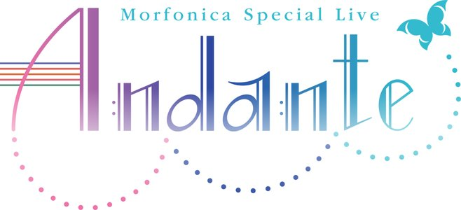 Morfonica Special Live「Andante」