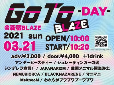 GoTo BLAZE〜DAY〜