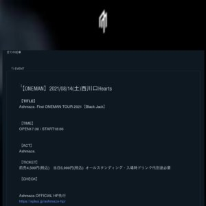 Ashmaze. First ONEMAN TOUR 2021 【Black Jack】 埼玉公演