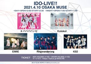 IDO-LIVE!! < NIGHT > (2021/04/10)