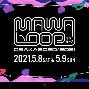 MAWA LOOP OSAKA 2020/2021 Day1