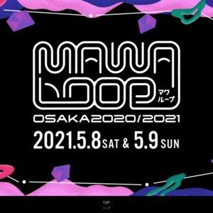 MAWA LOOP OSAKA 2020/2021 Day2