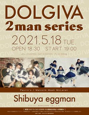 【出演者変更】「DOLGIVA 2man series」