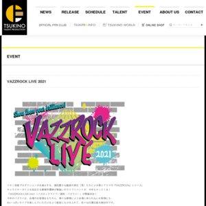 VAZZROCK LIVE 2021【夜公演】