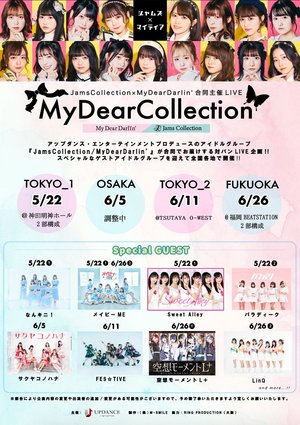 JamsCollection×MyDearDarlin' 合同主催LIVE 【MyDearCollection】6/26 2部