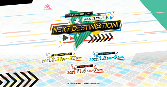 THE IDOLM@STER SideM 6thLIVE TOUR ~NEXT DESTIN@TION!~ Side TOKYO DAY2