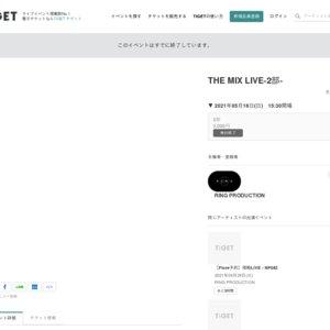 THE MIX LIVE(2021/5/16)2部