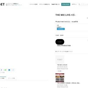 THE MIX LIVE(2021/5/16)1部