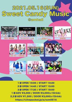 Sweet Candy Music★<3部>(2021/5/16)