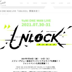 YuNi ONE MAN LIVE「UNLOCK」 (7/30)