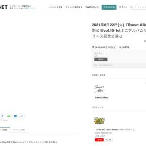 Sweet Alley定期公演vol.10-1stミニアルバムリリース記念公演-