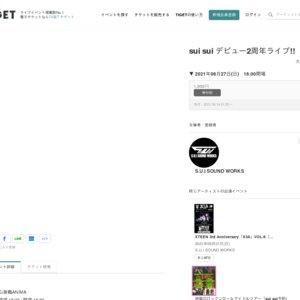 sui sui デビュー2周年ライブ!!