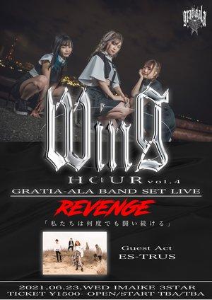 "『WING HOUR Vol.4』GRATIA-ALA BAND SET LIVE ""REVENGE""〜私たちは何度でも闘い続ける〜"