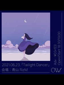 「Twilight Dancer」