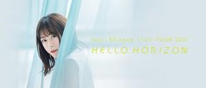 Inori Minase LIVE TOUR 2021 HELLO HORIZON 福岡公演