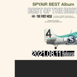 SPYAIR RE:10th Anniversary HALL TOUR 2021 - BEST OF THE BEST - 大阪公演