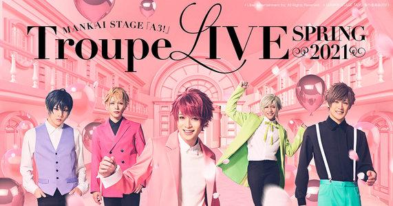 MANKAI STAGE『A3!』Troupe Live SPRING 8/18