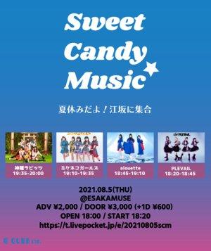Sweet Candy Music ★ -夏休みだよ! 江坂に集合-