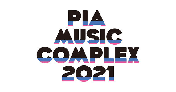 PIA MUSIC COMPLEX 2021 Day1