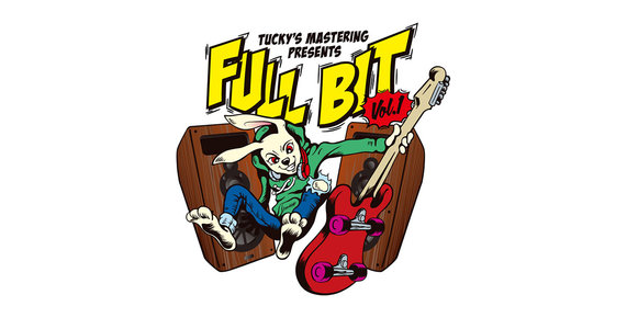 TUCKY'S MASTERING PRESENTS 「FULL BIT Vol.1」 Day2