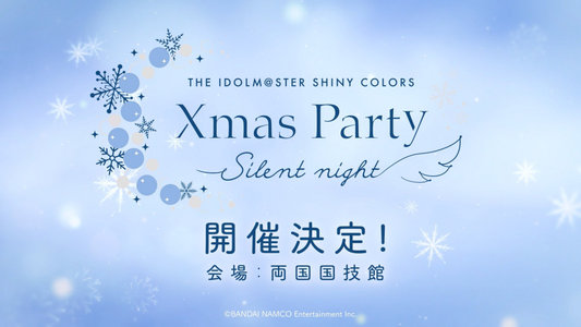 THE IDOLM@STER SHINY COLORS Xmas Party -Silent night- Day1