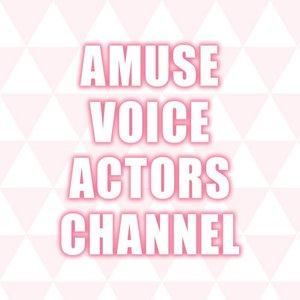 AMUSE VOICE ACTORS CHANNEL FES 2021